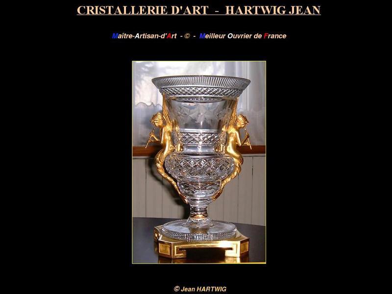 Jean Hartwig - Cristallerie d'Art - Amilly Montargis
